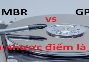 Sự khác biệt giữa chuẩn MBR vs GPT – Ưu nhược điểm của chúng.