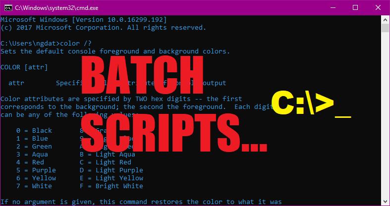 Tối ưu hóa công việc trên máy tính với Batch File (BAT)