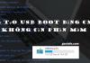 Tạo USB boot thủ công chuẩn UEFI và Legacy không cần phần mềm