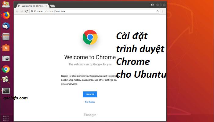 Cài đặt Google Chrome cho Ubuntu – trình duyệt web trên Ubuntu
