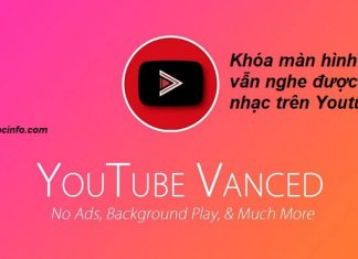 Cách nghe nhạc trên Youtube khi khóa màn hình Android
