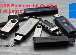 Tạo USB cứu hộ đa năng chuẩn UEFI và Legacy